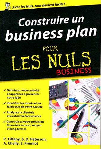 Construire un business plan pour les nuls business par Paul Tiffany, Steven-D Peterson, Amine Chelly, Emmanuel Frémiot