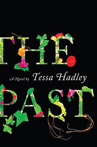 The Past por Tessa Hadley