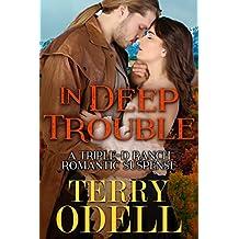 In Deep Trouble: A Triple-D Ranch Romantic Suspense (English Edition)