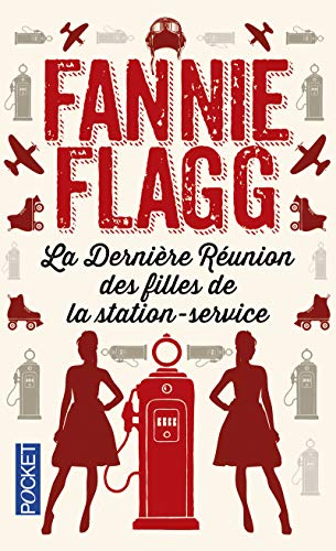 La Dernière Réunion des filles de la station-service par Fannie FLAGG