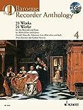 Baroque Recorder Anthology: 23 Works for Alto Recorder with Piano Accompaniment. Vol. 4. Blockflöte und Tasteninstrument. Ausgabe mit CD. (Schott Anthology Series) - Peter Bowman, Gudrun Heyens