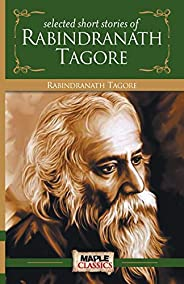 Rabindranath Tagore - Short Stories (Master's Collecti