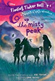 Best Books For Girls 8 Years - Finding Tinker Bell #4: Up the Misty Peak Review