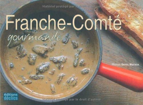 Franche-Comté gourmande