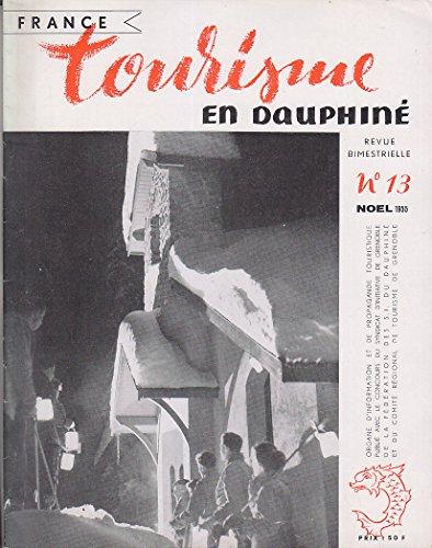 Tourisme en DAUPHINE 13 Noel 1955 ART RELIGIEUX DAUPHINE Saint Pierre Chartreuse par SYNDICAT D'INITIATIVE de GRENOBLE