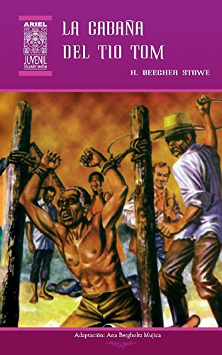 La Cabaña del Tío Tom par Harriet Beecher Stowe
