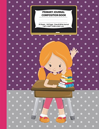 Primary Journal Composition Book: Red Hair Girl w/ Ponytails in Classroom, Pink & Purple Journal, Grades K-2 Draw and Write Notebook, Story Journal w/ ... Homeschool Notebook (Class Act Series) por Eden x Destiny