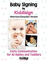 Baby Signing by Kiddisign - American/Canadian Version