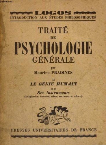 Traité de psychologie générale - I : le psychisme élémentaire (2ème édition, revue et corrigée)