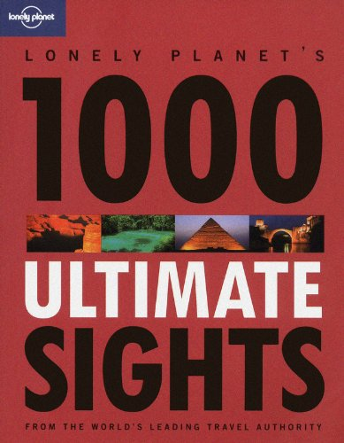1000 Ultimate Sights 1 (Lonely Planet) por AA. VV.