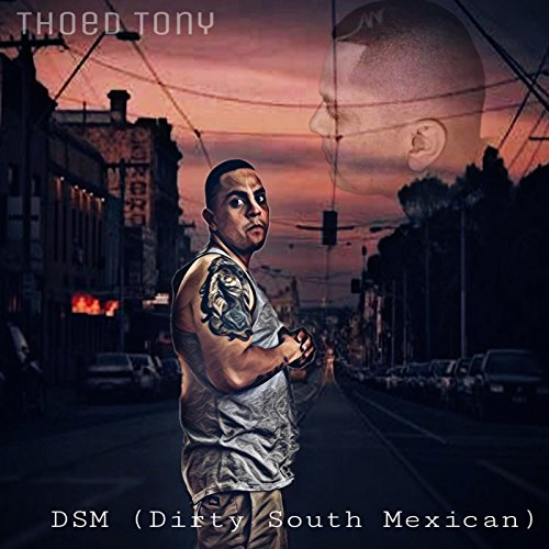 dsm-dirty-south-mexican-explicit