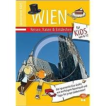 Globetrotter Kids Wien: Reisen, Raten & Entdecken für KIDS (Globetrotter Kids / Reisen, Raten und Entdecken für Kids)
