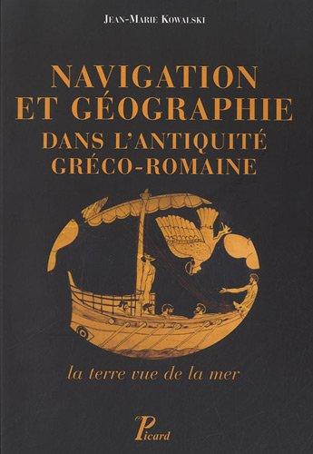 Navigation et géographie dans l'antiquité greco-romaine