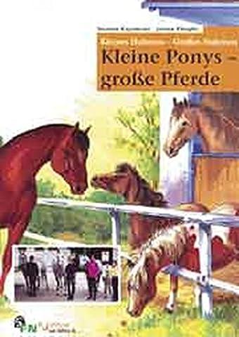 Kleine Ponys - Grosse Pferde (FN-Hufeisen-Sachbuch)