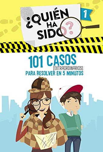 101 casos extraordinarios para resolver en 5 minutos (Serie ¿Quién ha sido? 1) por Varios autores
