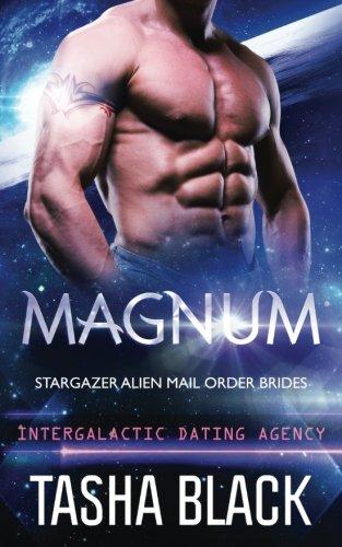 Magnum: Stargazer Alien Mail Order Brides #3: Volume 3