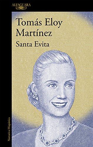 Santa Evita (HISPANICA) por Tomás Eloy Martínez