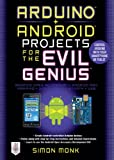 Best PIC Ingeniería Portátiles - Arduino + Android Projects for the Evil Genius: Review