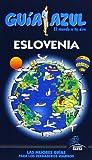 Guía Azul Eslovenia (Guias Azules)