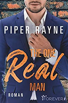 The One Real Man (Love and Order 3) von [Rayne, Piper]
