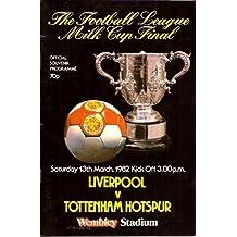 The Football League Milk Cup Final. Liverpool Versus Tottenham Hotspur 13th March 1982