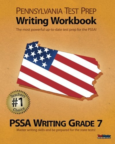 PENNSYLVANIA TEST PREP Writing Workbook PSSA Writing Grade 7 by Test Master Press Pennsylvania (2012-06-30)