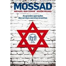 MOSSAD – As grandes operações dos serviços secretos israelitas