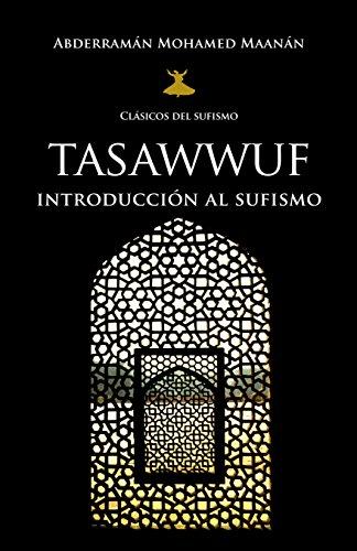 Tasawwuf: Introducción al Sufismo (Clasicos Del Sufismo)