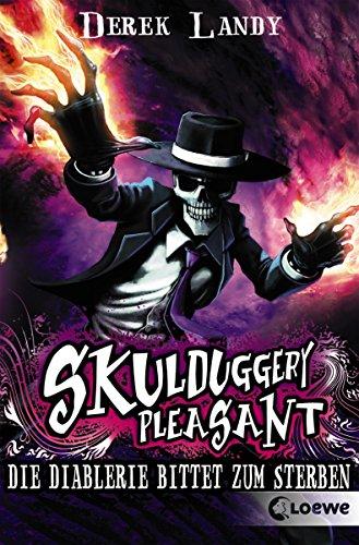 Skulduggery Pleasant 3 - Die Diablerie bittet zum Sterben