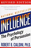 'influence: The Psychology of Persuasion (Collins Business Essentials)' von Robert B., PhD Cialdini