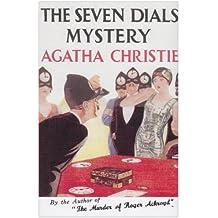 The Seven Dials Mystery (Agatha Christie Facsimile Edtn) by Christie, Agatha (April 1, 2010) Hardcover