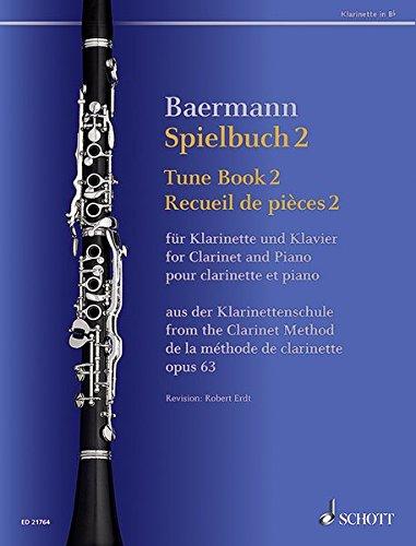 Spielbuch 2: Vortragsstücke aus der Klarinettenschule. Band 2. op. 63. Klarinette in B und Klavier. Spielbuch. (Baermann - Klarinettenschule)