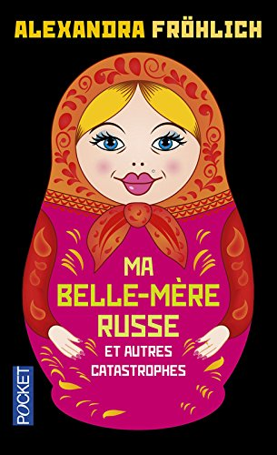 Ma belle-mre russe