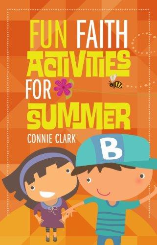Fun Faith Activities for Summer by Connie Clark (2014-04-18)