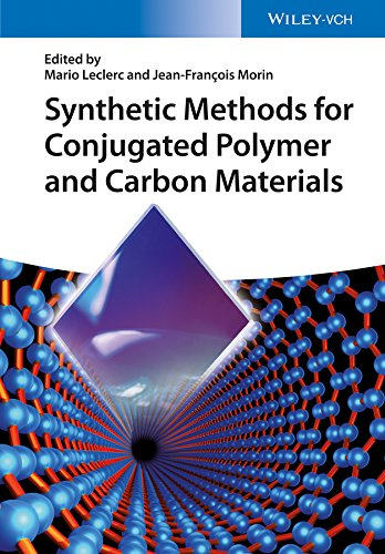 Synthetic Methods for Conjugated Polymer and Carbon Materials (English Edition) (Kunststoff Mario)