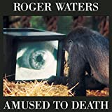 Songtexte von Roger Waters - Amused to Death