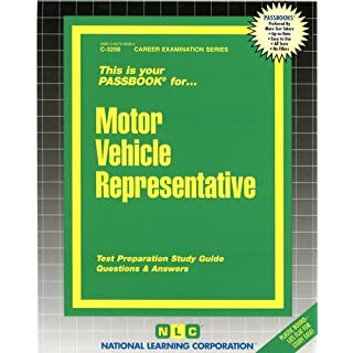 Motor Vehicle Representative: Test Preparation Study Guide Questions and Answers (Career Examination Series, Band 3258)