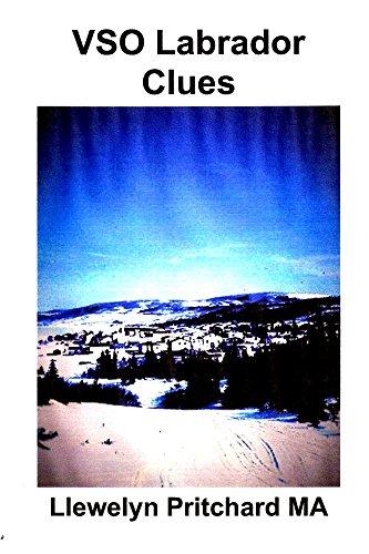 VSO Labrador Clues (Borondatezko Service Overseas (VSO) Ternua eta Labrador, Kanada 1960-70 Book 1) (Basque Edition) por Llewelyn Pritchard MA