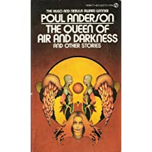 The Queen of Air and Darkness and Other Stories