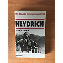 Heydrich : Prague, le 27 mai 1942