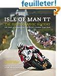 Isle of Man TT: The Photographic Hist...