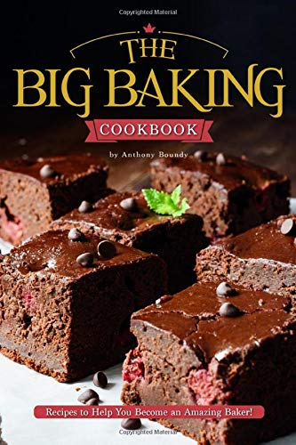 The Big Baking Cookbook: Recipes to Help You Become an Amazing Baker! Cookie-cutter-brownies