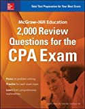 McGraw-Hill Education 2,000 Review Questions for the CPA Exam