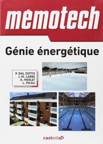 Génie énergétique : Bac Pro, Bac STI2D, BTS, DUT de Paolo Dal Zotto (9 avril 2014) Broché