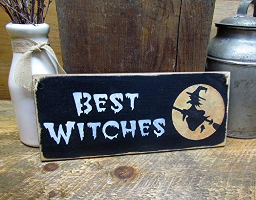 n Best Witches Rustic Wood Sign Wooden Plaque Wall Decor ()