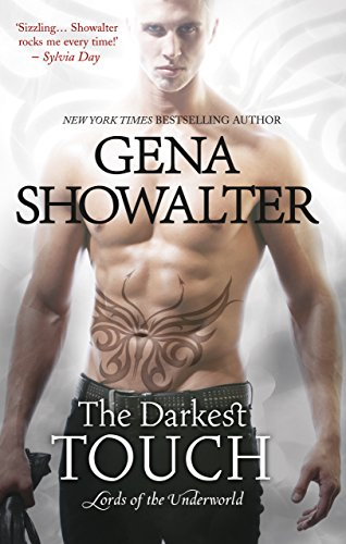 The Darkest Touch (Lords of the Underworld, Book 11)