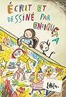 Ecrit et dessiné par Enriqueta par Liniers