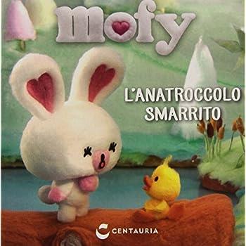 Anatroccolo Smarrito. Mofy. Ediz. Illustrata