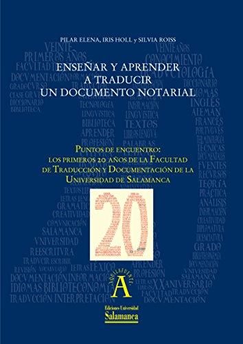 Enseñar y aprender a traducir un documento notarial: EN