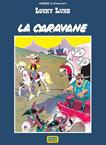 lucky Luke - la caravane : Edition spéciale avec dossier de 14 pages